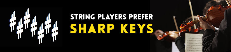 String-players-prefer-sharp-keys